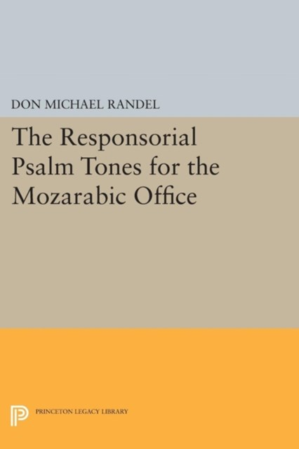 Responsorial Psalm Tones for the Mozarabic Office