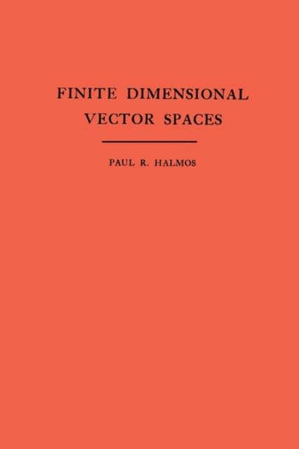 (ebook) Finite Dimensional Vector Spaces. (AM-7), Volume 7