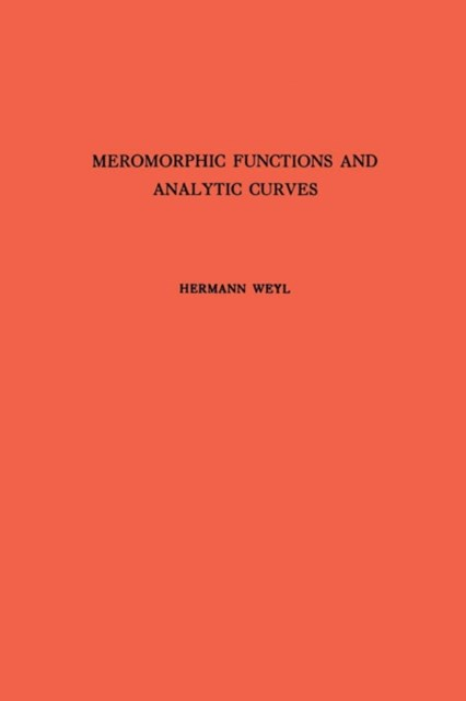 Meromorphic Functions and Analytic Curves. (AM-12)