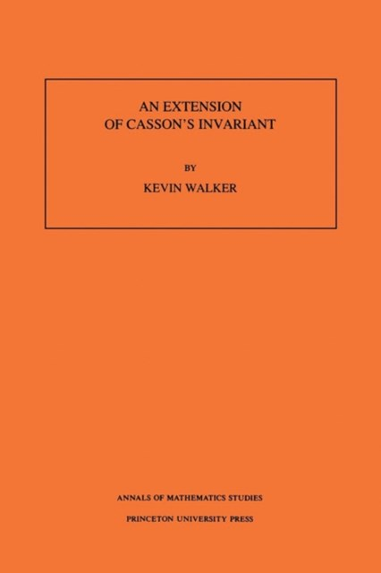 Extension of Casson's Invariant. (AM-126), Volume 126