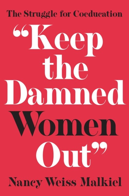 &quote;Keep the Damned Women Out&quote;