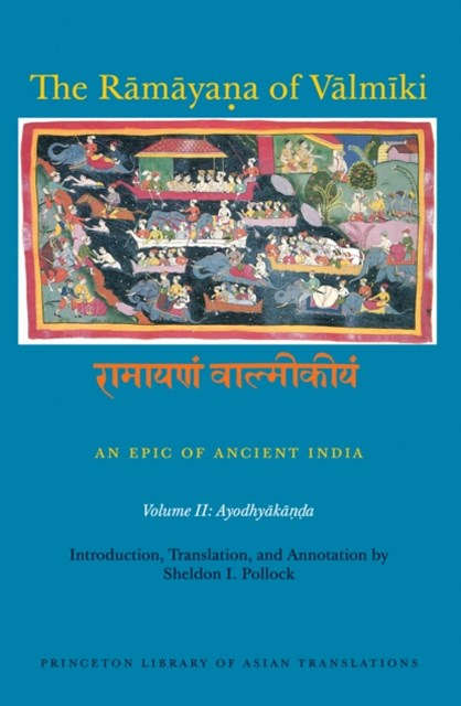 Ramayana of Valmiki: An Epic of Ancient India, Volume II