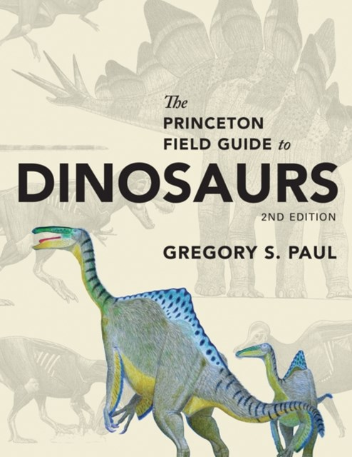 (ebook) Princeton Field Guide to Dinosaurs