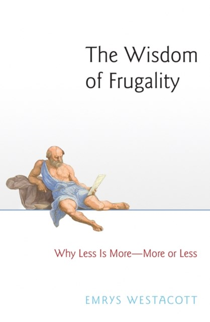 Wisdom of Frugality