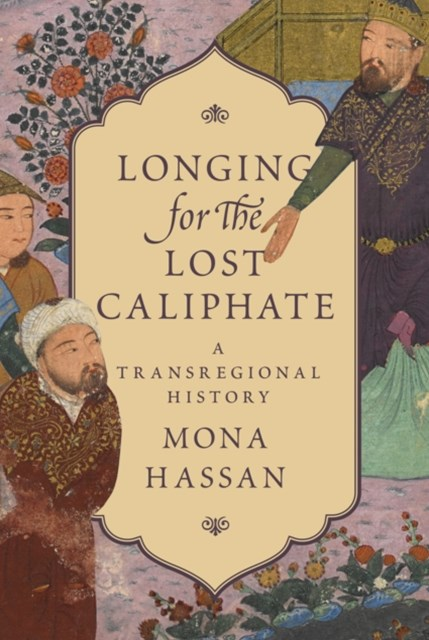 Longing for the Lost Caliphate