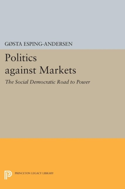 Politics against Markets