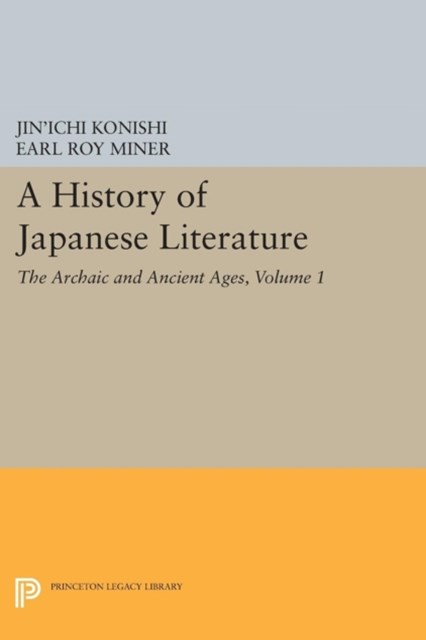 History of Japanese Literature, Volume 1