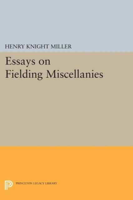 Essays on Fielding Miscellanies