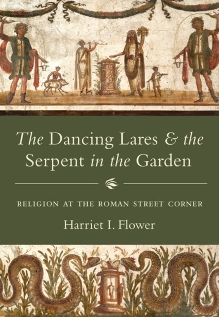 (ebook) Dancing Lares and the Serpent in the Garden
