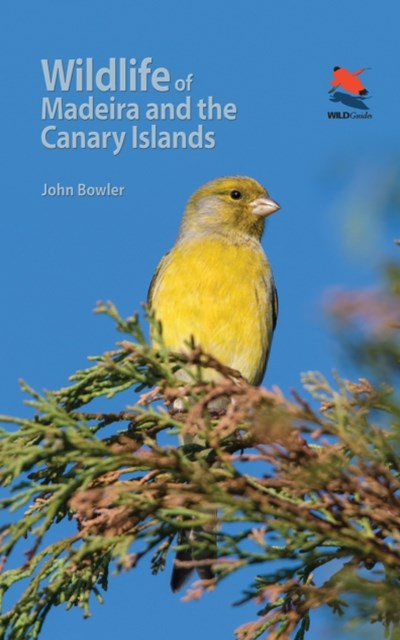 (ebook) Wildlife of Madeira and the Canary Islands