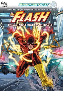 The Flash Vol. 1 The Dastardly Death Of The Rogues by Geoff Johns, Scott Kolins, Joel Gomez, Francis Manapul (9781401231958) - PaperBack - Graphic Novels Comics