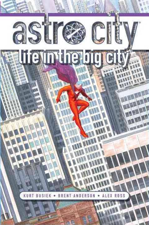 Astro City - Life in the Big City