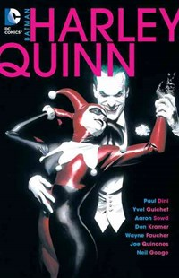 Batman Harley Quinn by Paul Dini, Neil Googe, Doug Alexander, Wayne Faucher, Yvel Guichet, James Patrick, Alex Ross, Aaron Sowd (9781401255176) - PaperBack - Graphic Novels Comics