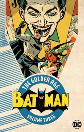Batman The Golden Age Vol. 3