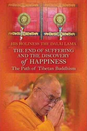 The End of Suffering and the Discovery of Happiness