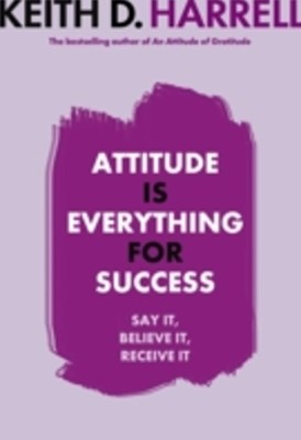 (ebook) Attitude Is Everything For Success