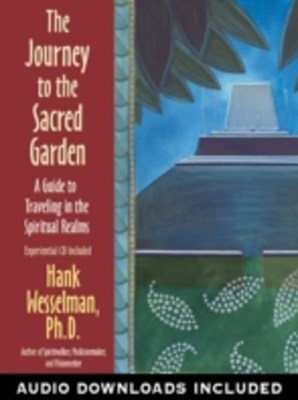 Journey to the Sacred Garden