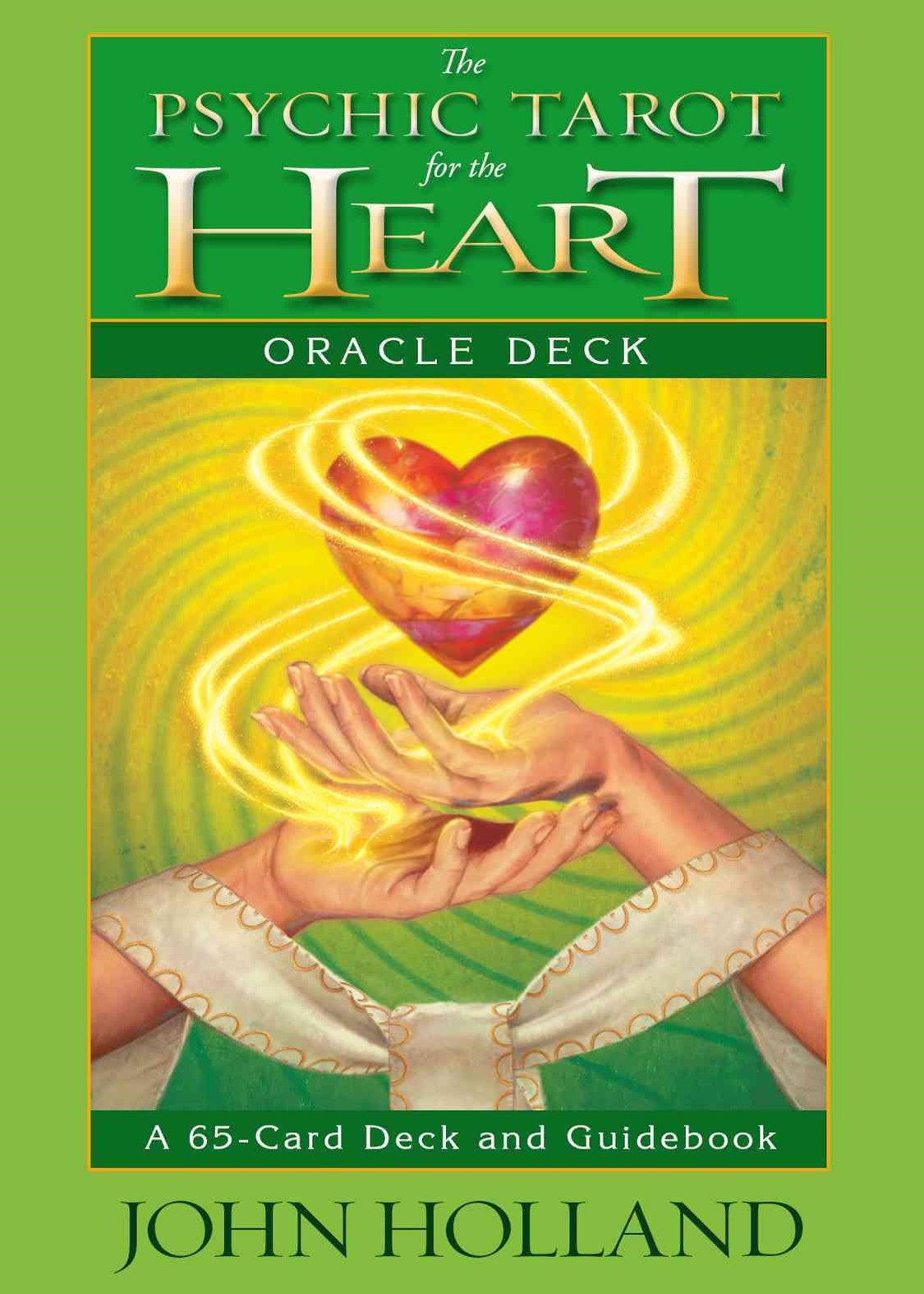 The Psychic Tarot For The Heart Oracle Deck: A 65-Card Deck AndGuidebook