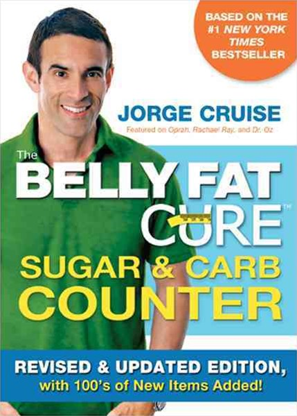 The Belly Fat Cure Sugar & Carb Counter: WITH 100s of New Items Added!