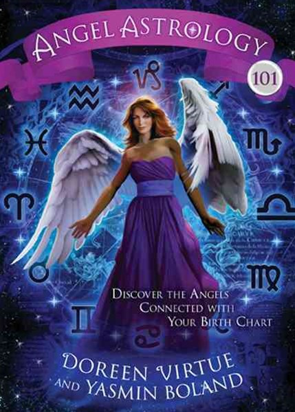 Angel Astrology 101: Discover the Angels Connected with YourBirth Chart