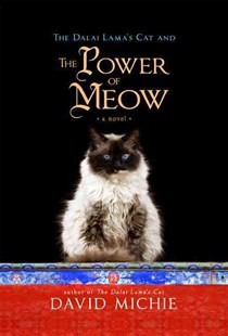 The Dalai Lama's Cat And The Power Of Meow by Michie David (9781401946241) - PaperBack - Modern & Contemporary Fiction General Fiction