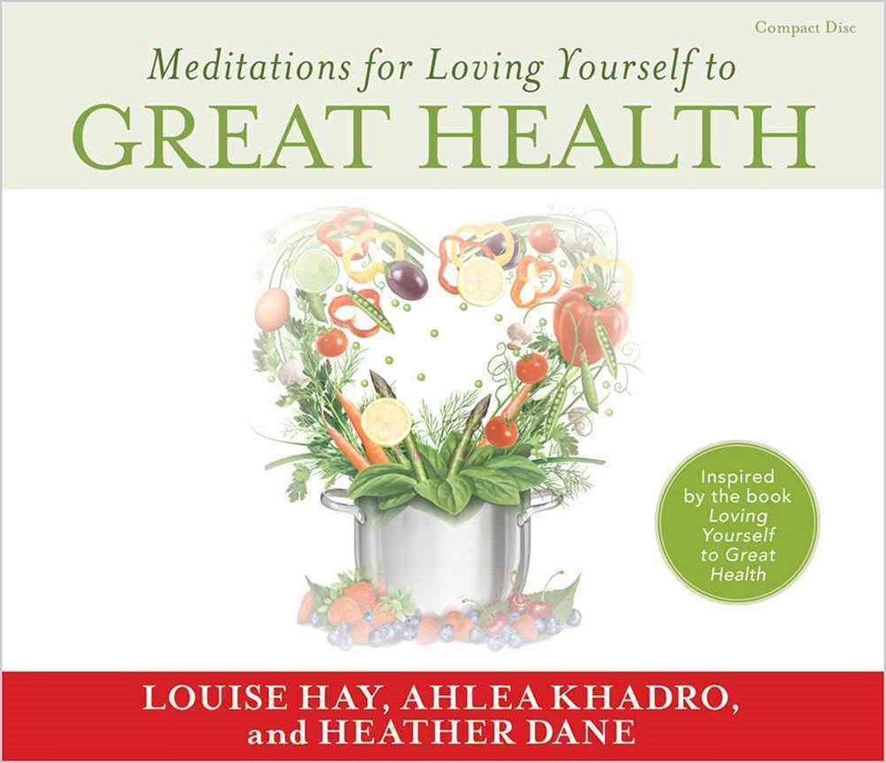 Meditations for Loving Yourself to Great Health