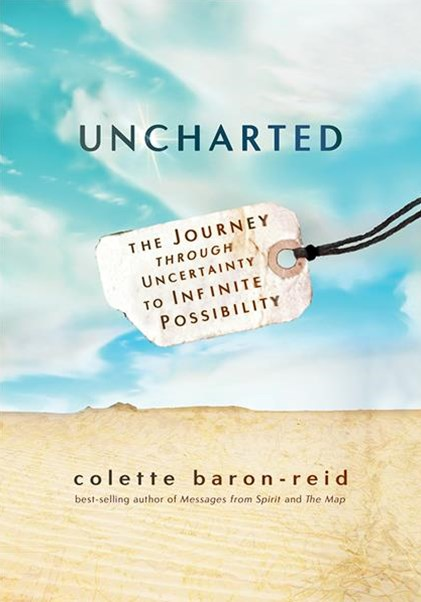 Uncharted: The Journey Through Uncertaintly to Infinite Possibility