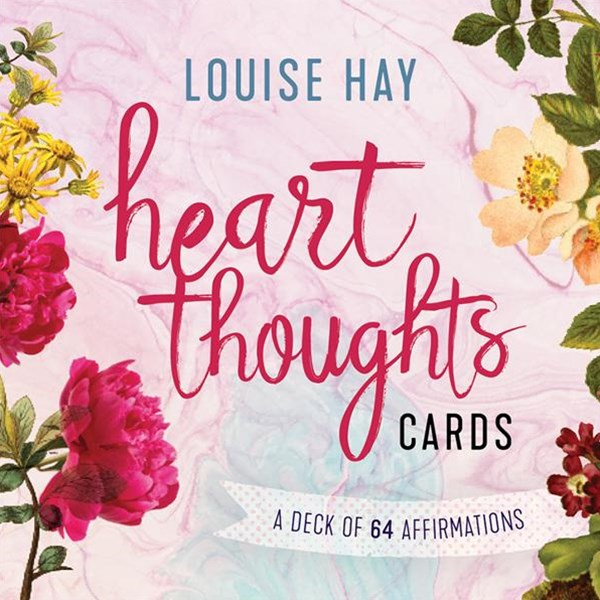 Heart Thoughts: A Deck Of 64 Affirmations