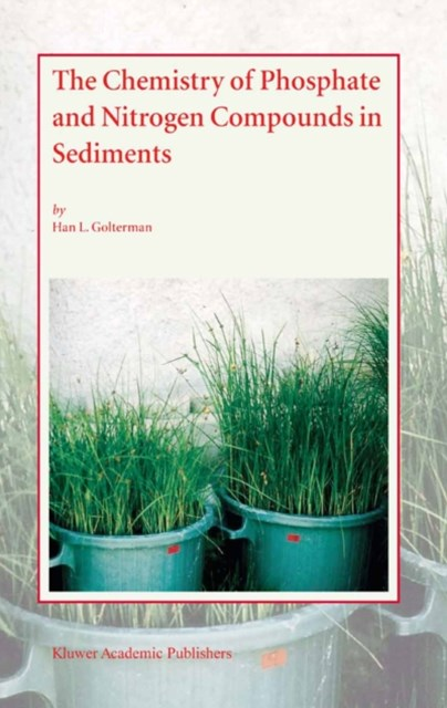 Chemistry of Phosphate and Nitrogen Compounds in Sediments