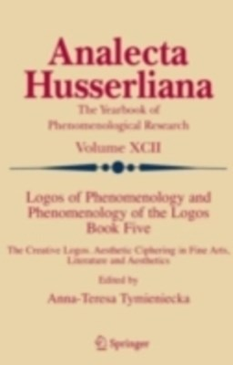 Logos of Phenomenology and Phenomenology of the Logos. Book Five