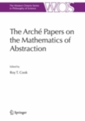 Arche Papers on the Mathematics of Abstraction