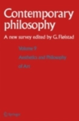 Volume 9: Aesthetics and Philosophy of Art