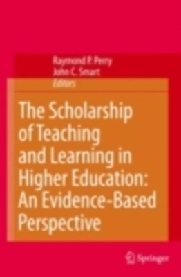 Scholarship of Teaching and Learning in Higher Education: An Evidence-Based Perspective