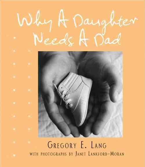 Why a Daughter Needs a Dad (Miniature Edition)