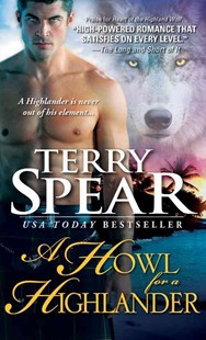 Howl for a Highlander by Terry Spear (9781402258930) - PaperBack - Fantasy