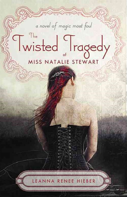 Twisted Tragedy of Miss Natalie Stewart