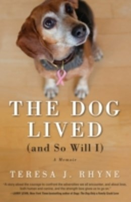 (ebook) Dog Lived (and So Will I)