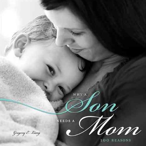 Why a Son Needs a Mom, 3E