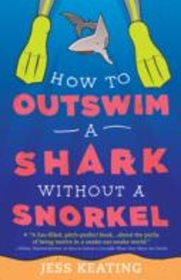 (ebook) How to Outswim a Shark Without a Snorkel