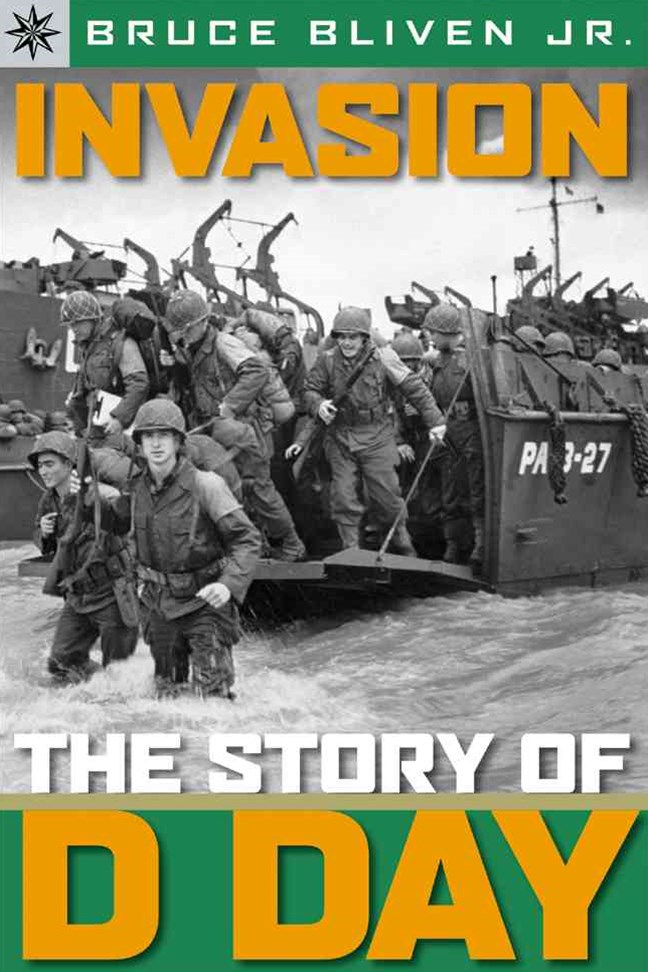 Sterling Point Books-«: Invasion: The Story of D-Day