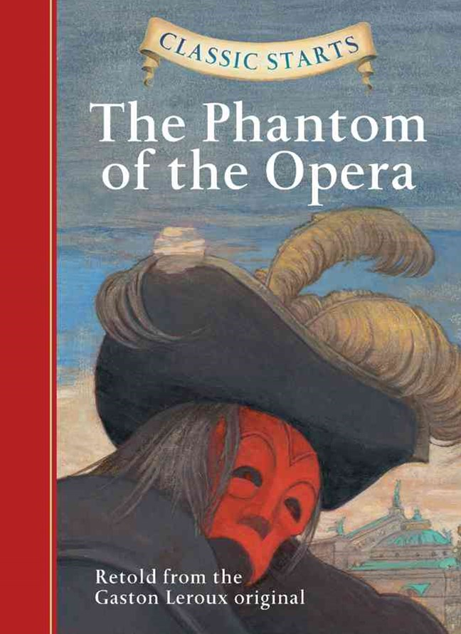 Classic Starts®: The Phantom of the Opera