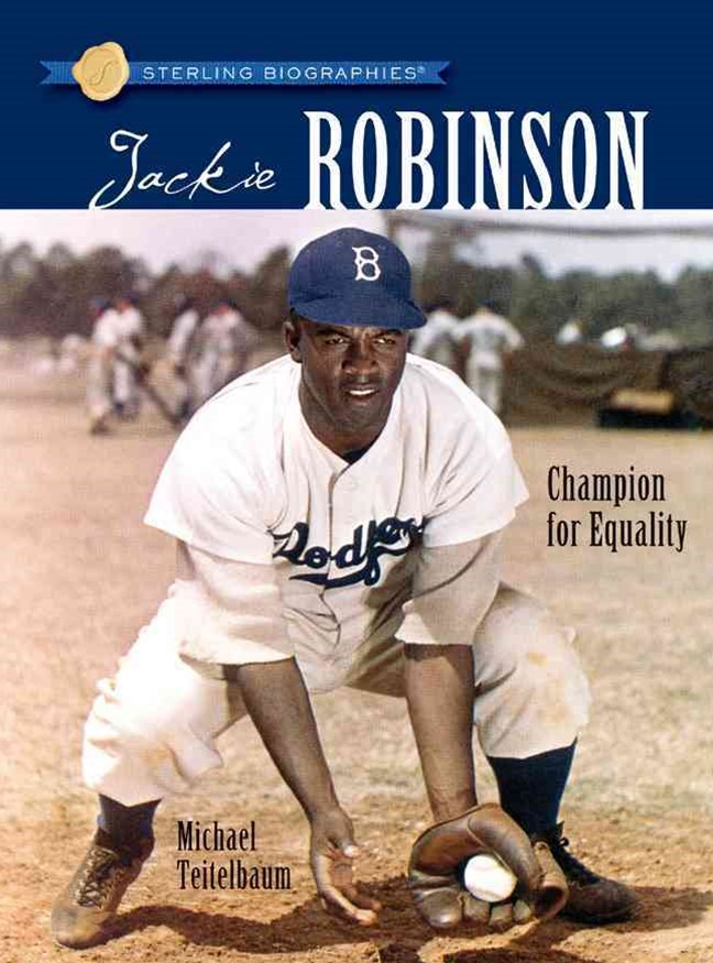 Sterling Biographies-«: Jackie Robinson