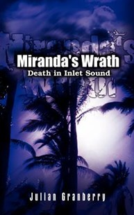 Miranda's Wrath by Julian Granberry (9781403300652) - PaperBack - Crime Mystery & Thriller