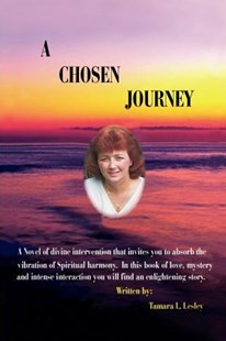 A Chosen Journey by Tamara L Lesley (9781403308009) - PaperBack - Health & Wellbeing Mindfulness