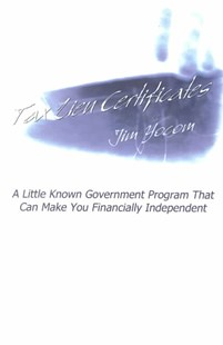 Tax Lien Certificates by Jim Yocom (9781403308351) - PaperBack - Business & Finance Finance & investing