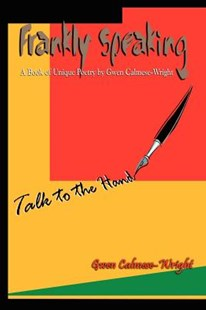 Frankly Speaking by Gwen Calmese-Wright (9781403347596) - PaperBack - Poetry & Drama Poetry