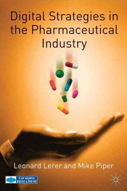 Digital Strategies in the Pharmaceutical Industry