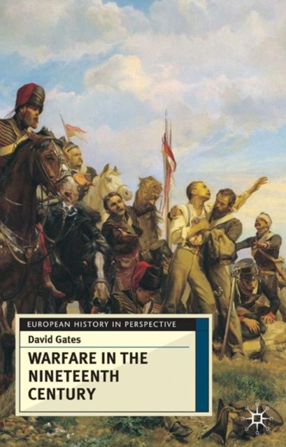 Warfare in Nineteenth Century