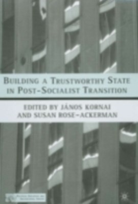 (ebook) Building a Trustworthy State in Post-Socialist Transition