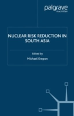 (ebook) Nuclear Risk Reduction in South Asia